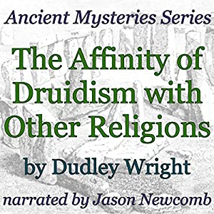 The Affinity of Druidism with Other Religions Audiobook