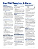 Microsoft Word 2007 Templates and Macros Quick Reference Guide (Cheat Sheet of Instructions, Tips and Shortcuts - Laminated Card), Beezix Inc., 1934433594