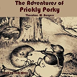 The Adventures of Prickly Porky Audiobook
