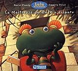 Lulu Vroumette : La maîtresse de Lulu a disparue
