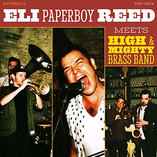 Eli Paperboy Reed and the High & Mighty Brass Band, Eli Paperboy Reed Meets High & Mighty Brass Band