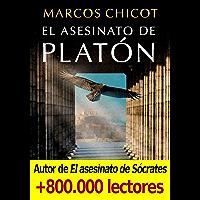El asesinato de Platón (Spanish Edition)
