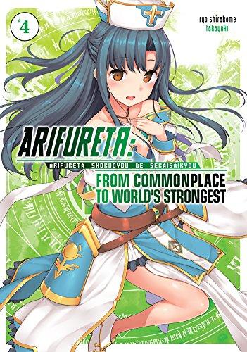Arifureta: From Commonplace to World's Strongest Volume 4