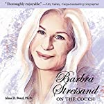 Barbra Streisand: On the Couch | Alma H. Bond
