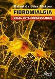 capa de Fibromialgia. O Mal- Estar do Século XXI