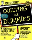 Quilting for Dummies®, Cheryl Fall, 0764551183