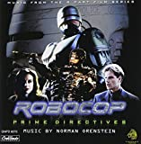 Robocop: Prime Directives - Music from the MiniSeries by Norman Orenstein