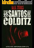 Os Santos de Colditz: A Segunda Temporada Completa