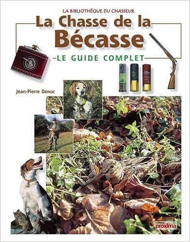 Livres télécharger pdf gratuitement La chasse de la bécasse 2844165915 PDF