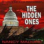 The Hidden Ones: Legacy of the Watchers, Book 1 | Nancy Madore