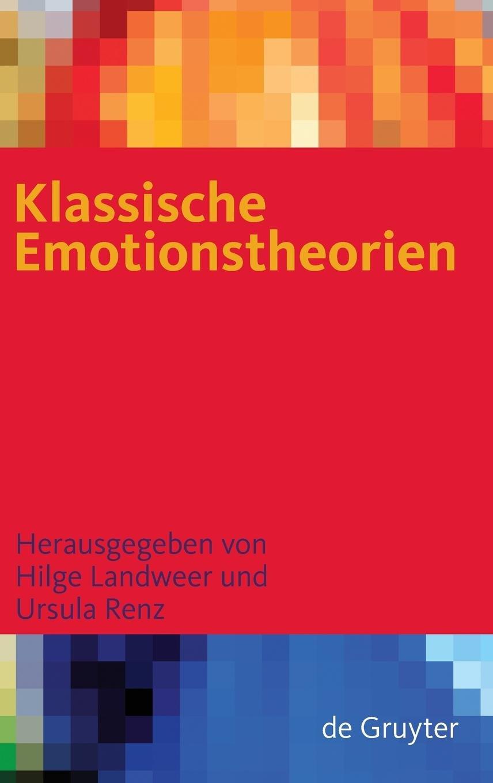Download Klassische Emotionstheorien: Von Platon bis Wittgenstein (German Edition) ebook