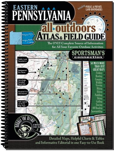 (Eastern Pennsylvania All-Outdoors Atlas & Field Guide)