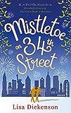 """Mistletoe on 34th Street"" av Lisa Dickenson (author)"