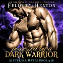 Possessed by a Dark Warrior: Eternal Mates Paranormal Romance Series, Book 9 Audiobook by Felicity Heaton Narrated by Eric G. Dove