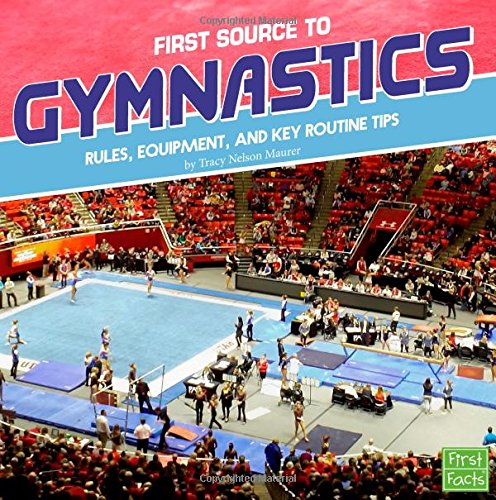 First Source to Gymnastics: Rules, Equipment, and Key Routine Tips (First Sports Source) by Capstone Press (Image #3)
