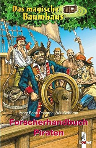 Das magische Baumhaus - Forscherhandbuch Piraten (Das magische Baumhaus - Forscherhandbücher)