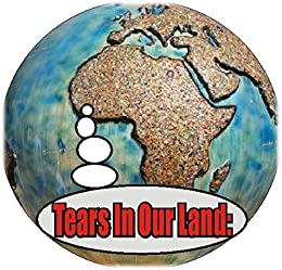 TEARS IN OUR LAND