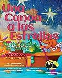 Una Canoa a Las Estrellas, Clayton Haswell, 148492021X