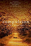 Compulsion (Heirs of Watson Island)