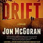 Drift: Carrick & Watkins, Book 1   Jon McGoran