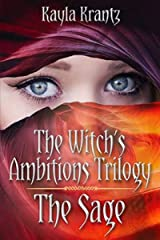 The Sage (The Witch's Ambitions Trilogy Book 3) Kindle Edition