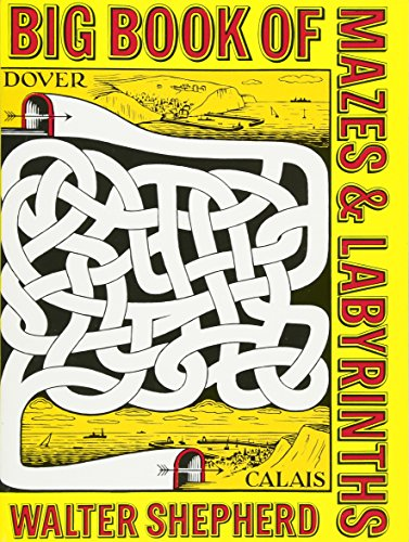 Big Book of Mazes and Labyrinths (Dover Children's Activity Books)