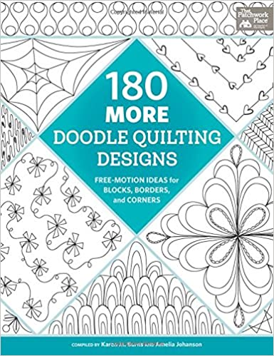 180 More Doodle Quilting Designs: Free-motion Ideas for Blocks ...