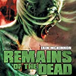 Remains of the Dead | Iain McKinnon