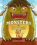 Monsters vs. Kittens, Dani Jones, 0985169400