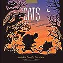 The Cats Performance Auteur(s) : Isabelle Lecerf-Dutilloy, Marie Dutilloy Narrateur(s) : Anne-Marie Le Bé, Paul-Adrien Aubault, Racky Dia-Becan, Alain Aubault, Alexandra Dia, Gilles Roggia