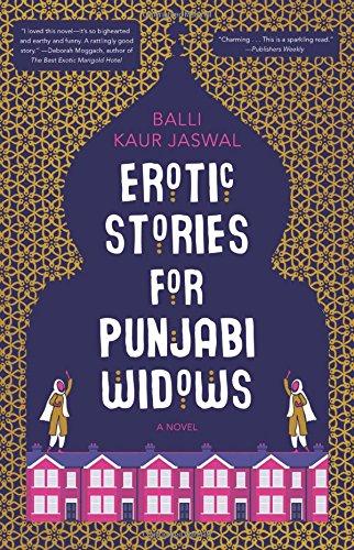 Erotic Stories for Punjabi Widows: A Novel [Balli Kaur Jaswal] (Tapa Dura)
