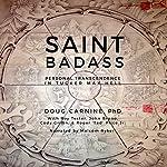 Saint Badass: Personal Transcendence in Tucker Max Hell   Doug Carnine