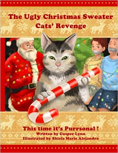 The Ugly Christmas Sweater Cats\u0027 Revenge This Time It\u0027s