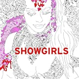 Showgirls: An Adult Coloring Book