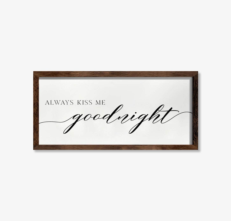 Tamengi Always Kiss Me Goodnight Sign - Wood Framed Wall Decor | Home Decor | Wall Decor | Bedroom Decor | Wedding Gift Home