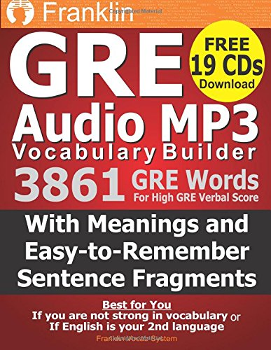 Franklin GRE Audio MP3 Vocabulary Builder: Download 19 CDs with 3861 GRE Words For High GRE Verbal Score by CreateSpace Independent Publishing Platform
