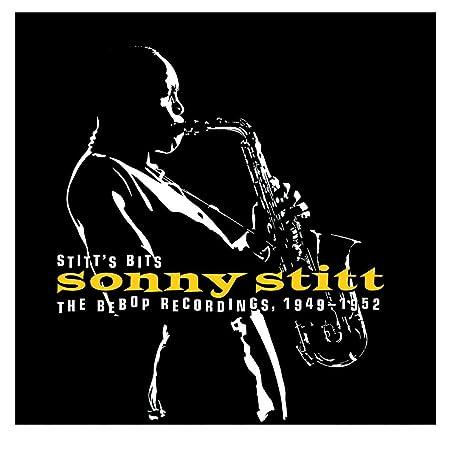 Stitt's Bits - BeBop Recordings 1949-1952 [3 CD Box Set]