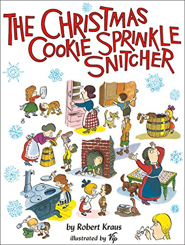 The Christmas Cookie Sprinkle Snitcher (Special Christmas Cookies Easy)
