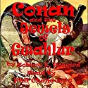 Conan and the Jewels of Gwahlur Audiobook by Robert E. Howard Narrated by Phil Chenevert