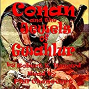 Conan and the Jewels of Gwahlur | Robert E. Howard
