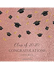 Class of 2020 Congratulations Guest Book: Pink Glitter Graduation Party Supplies 2020, Sign in Guest Book, Congradulations Graduate Memory Book, Autograph Book, Personal Keepsake Write in