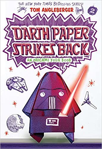 Darth Paper Strikes Back An Origami Yoda Book Tom Angleberger