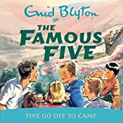 Famous Five: Five Go Off To Camp: Book 7 | Enid Blyton