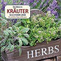 DuMonts Kräuter-Kalender 2018 - Broschürenkalender - Wandkalender - Format 30 x 30 cm: Mit nützlichen Tipps und Rezepten