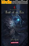 End of an Era: A Dystopian LitRPG Adventure (Project Chrysalis Book 2)
