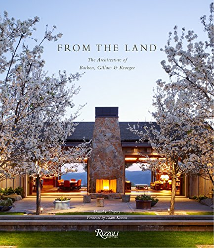 - From the Land: Backen, Gillam, & Kroeger Architects