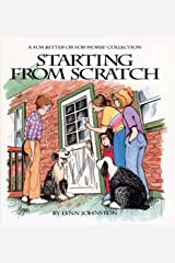 Starting from Scratch: A For Better or For Worse Collection Kindle Edition
