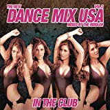 Dance Mix USA In The Club Vol. 2 (Mixed By The Riddler) [Continuous DJ Mix]