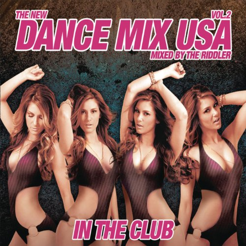 Dance Mix USA In The Club Vol....