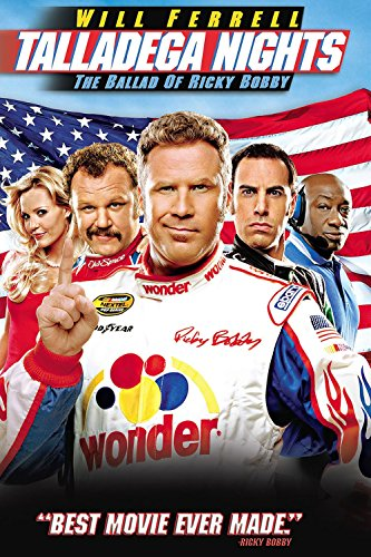 - Talladega Nights: The Ballad Of Ricky Bobby